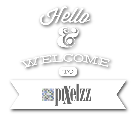 pixelzzwelcomeoutlines