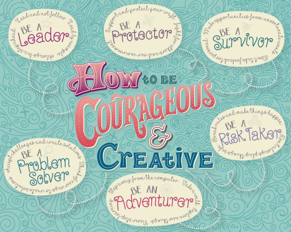 How to be Courageous & Creative